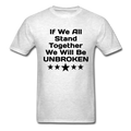 If We All Stand Together Unisex Classic T-Shirt - light heather gray