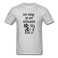 My Dog Is My Stalker Unisex Classic T-Shirt - heather gray
