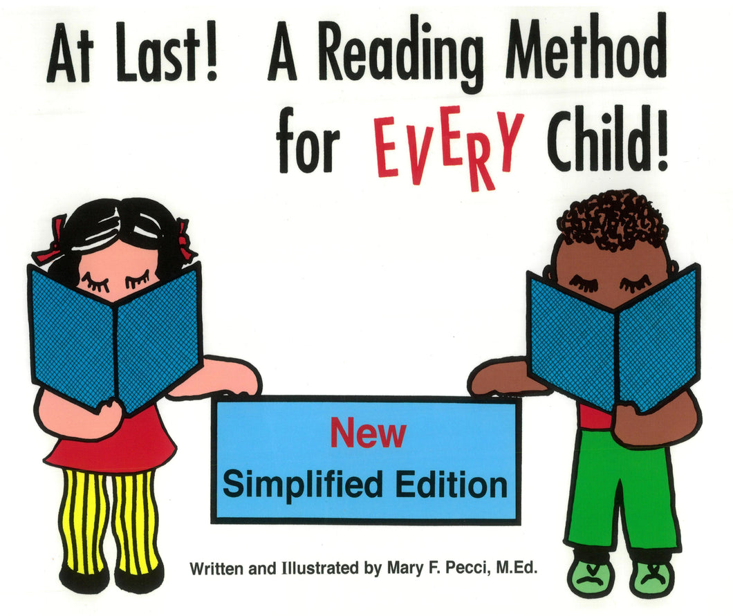 At Last! A Reading Method for EVERY Child! New Simplified Edition