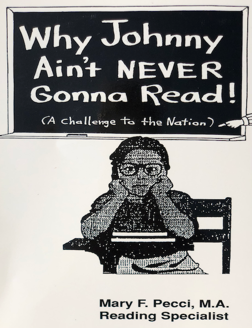 Why Johnny Ain't Never Gonna Read! (A Challenge to the Nation)