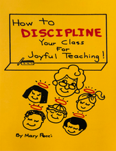 Load image into Gallery viewer, How to DISCIPLINE Your Class For Joyful Teaching!