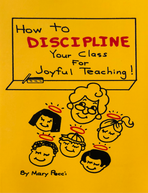 How to DISCIPLINE Your Class For Joyful Teaching!