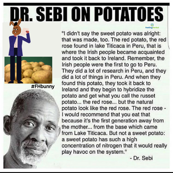 Dr. Sebi Said Potatoes Are Bad For The Body.