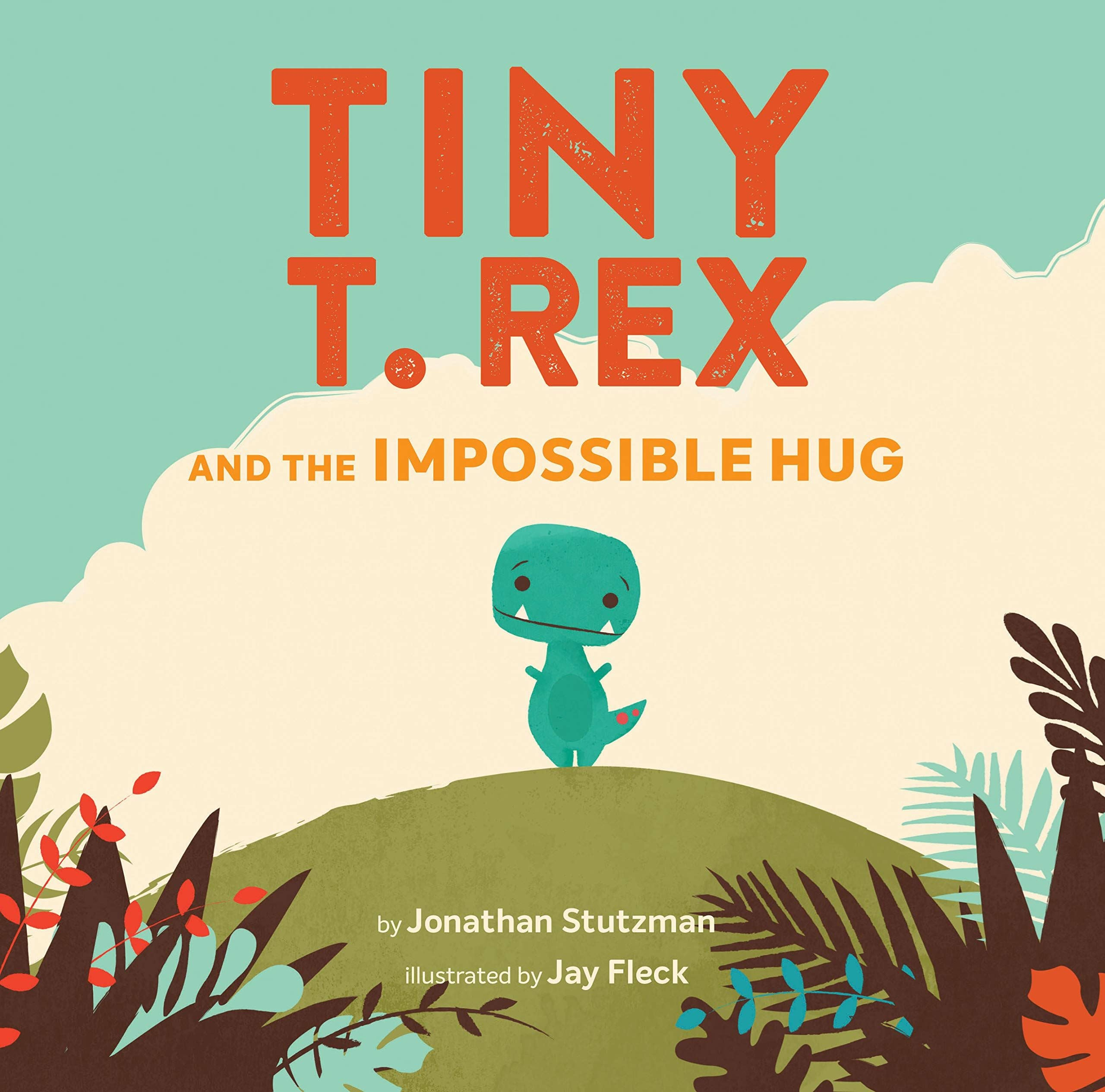 Bookspeed Tiny t rex and the impossible hug