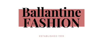 Ballantine Fashion