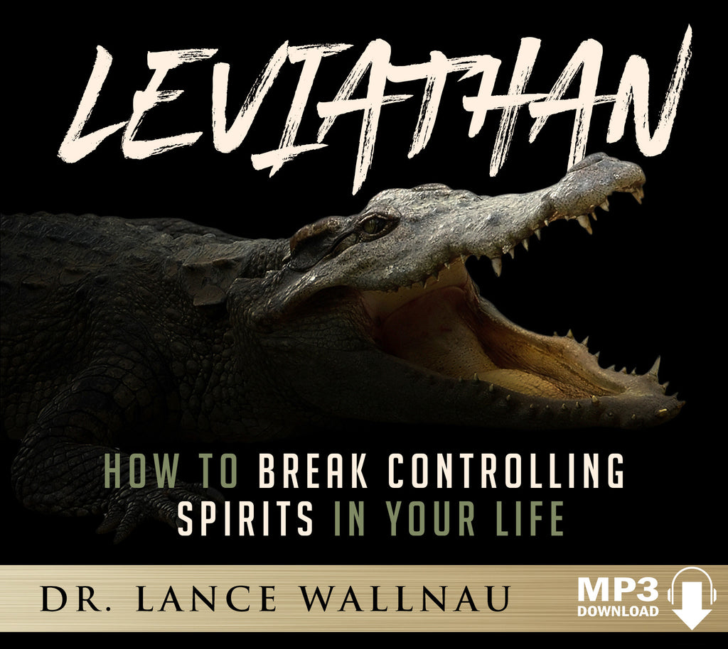 Leviathan: How to Break Controlling Spirits in Your Life (Digital Access)