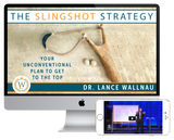 The Slingshot Strategy