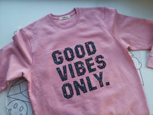 Load image into Gallery viewer, Good Vibes Only - Sweatshirt