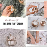 The Bare Fairy Cream