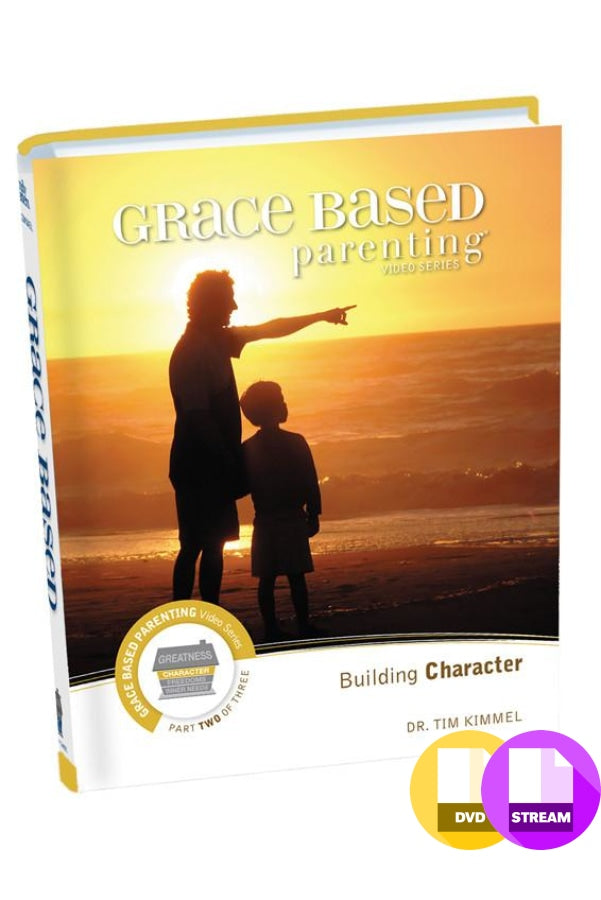 Grace Based Parenting Video Series Part 2 - Building Character