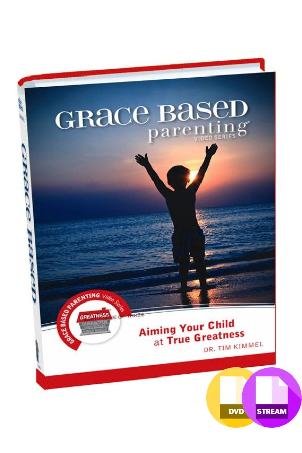 Grace Based Parenting Video Series Part 3 - Aiming Your Child at True Greatness