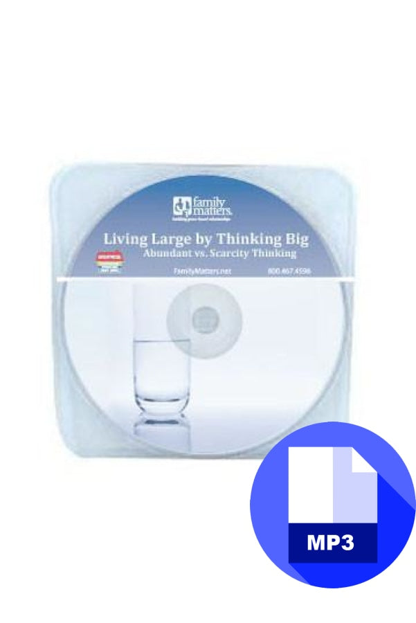 Living Large By Thinking Big - MP3 Download