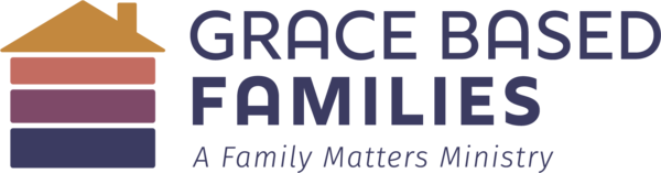 Grace Based Families
