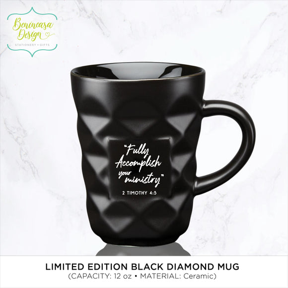 LIMITED EDITION Black Diamond Ceramic Mug (2 Timothy 4:5)