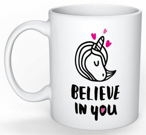 "CLEARANCE: ""Believe in you"" Ceramic Mug"
