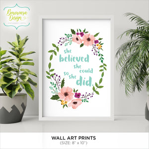 "CLEARANCE: Art Print ""She Believed She Could So She Did"""