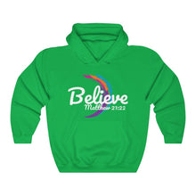 Load image into Gallery viewer, Believe Unisex Hooded Sweatshirt
