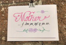 Load image into Gallery viewer, Mother's Day - Mother I love you just as you are