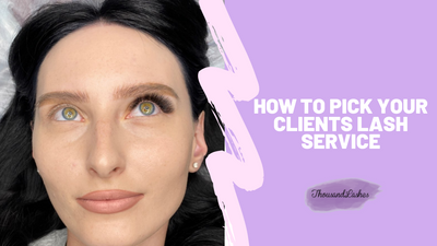 How to pick your clients lash service?