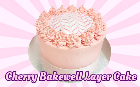 Cherry Bakewell Buttercream Layer Cake