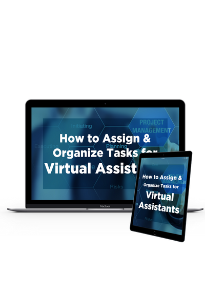 How to Assign & Organize Tasks for Virtual Assistants