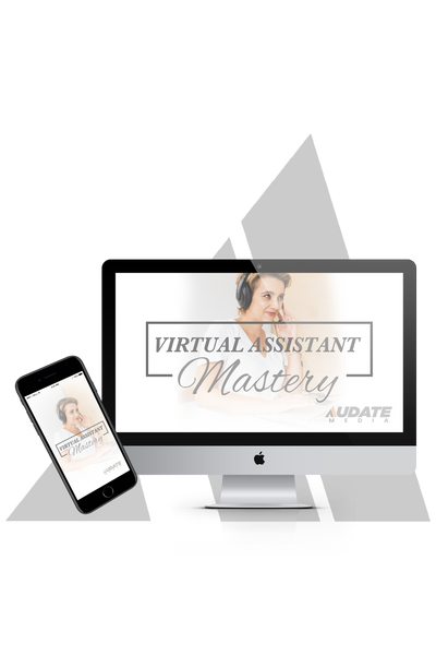 Virtual Assistant Mastery
