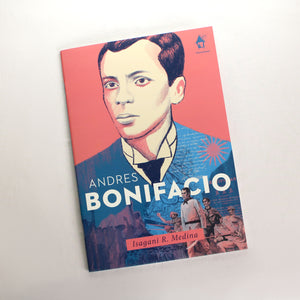 ANDRES BONIFACIO: Great Lives Series