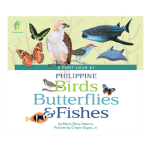 Load image into Gallery viewer, A First Look at Philippine BIRDS, BUTTERFLIES, FISHES (Board Book Edition)