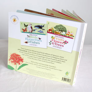 A First Look at Philippine FRUITS, FLOWERS & TREES (Board Book Edition)