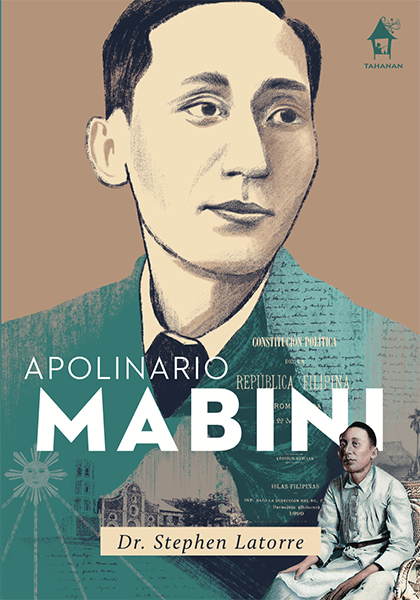 APOLINARIO MABINI: Great Lives Series