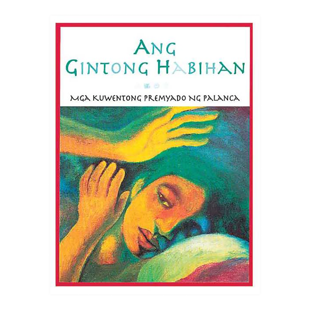 ANG GINTONG HABIHAN: Palanca Prize Winners for Children