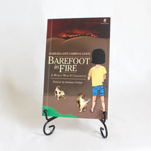 Load image into Gallery viewer, BAREFOOT IN FIRE: A World War II Childhood