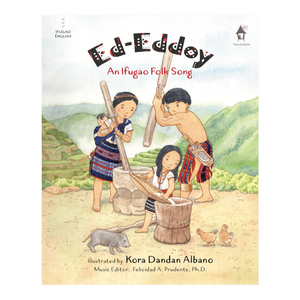 ED-EDDOY: An Ifugao Folk Song