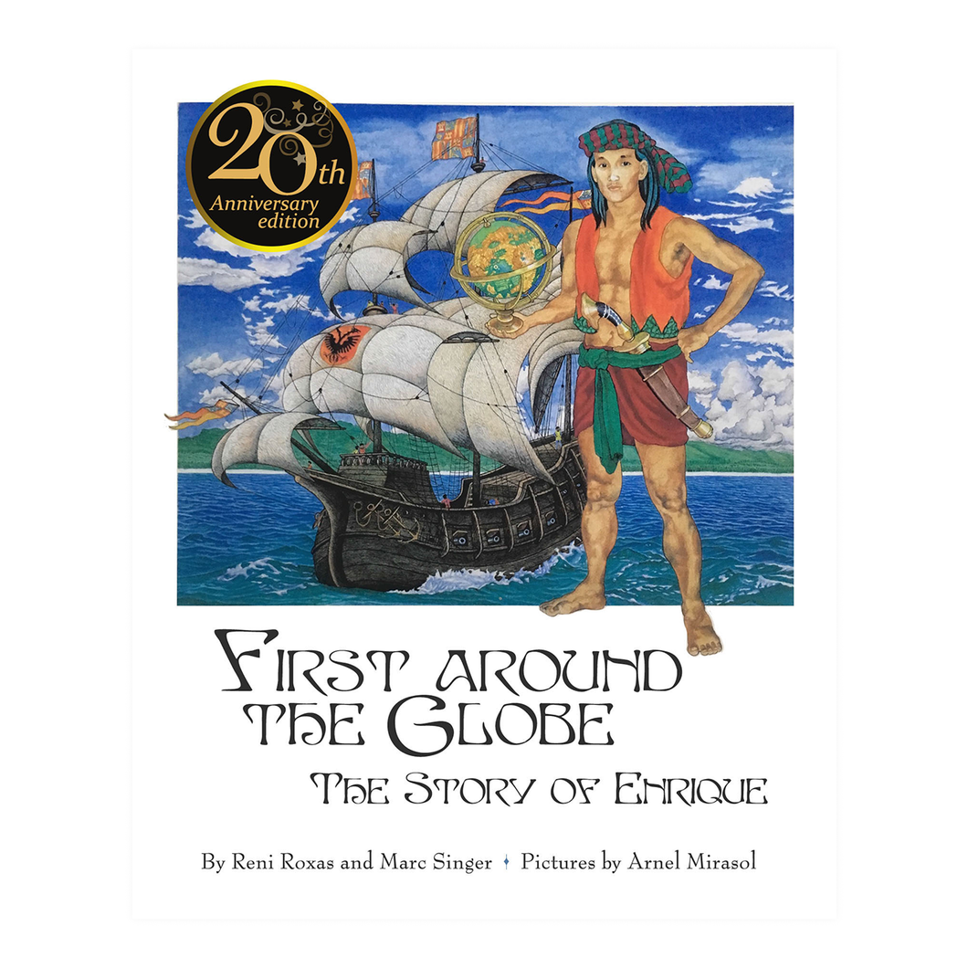 FIRST AROUND THE GLOBE: The Story of Enrique