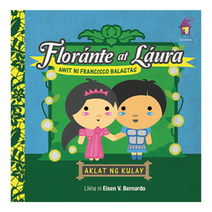 FLORANTE AT LAURA: Aklat ng Kulay (A Board Book of Colors)