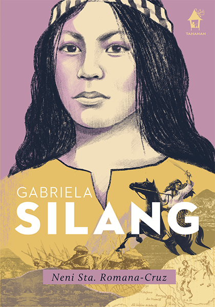 GABRIELA SILANG: Great Lives Series