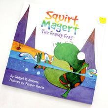 Load image into Gallery viewer, SQUIRT MAGERT: The Fraidy Frog