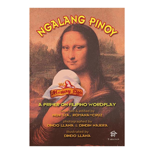 NGALANG PINOY: A Primer on Filipino Wordplay