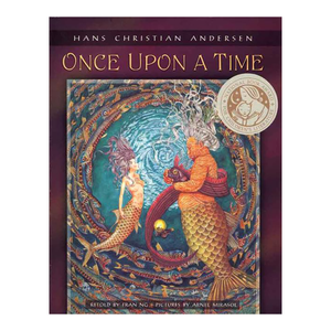 Once Upon a Time (Hans Christian Andersen Retold)