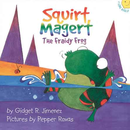 SQUIRT MAGERT: The Fraidy Frog