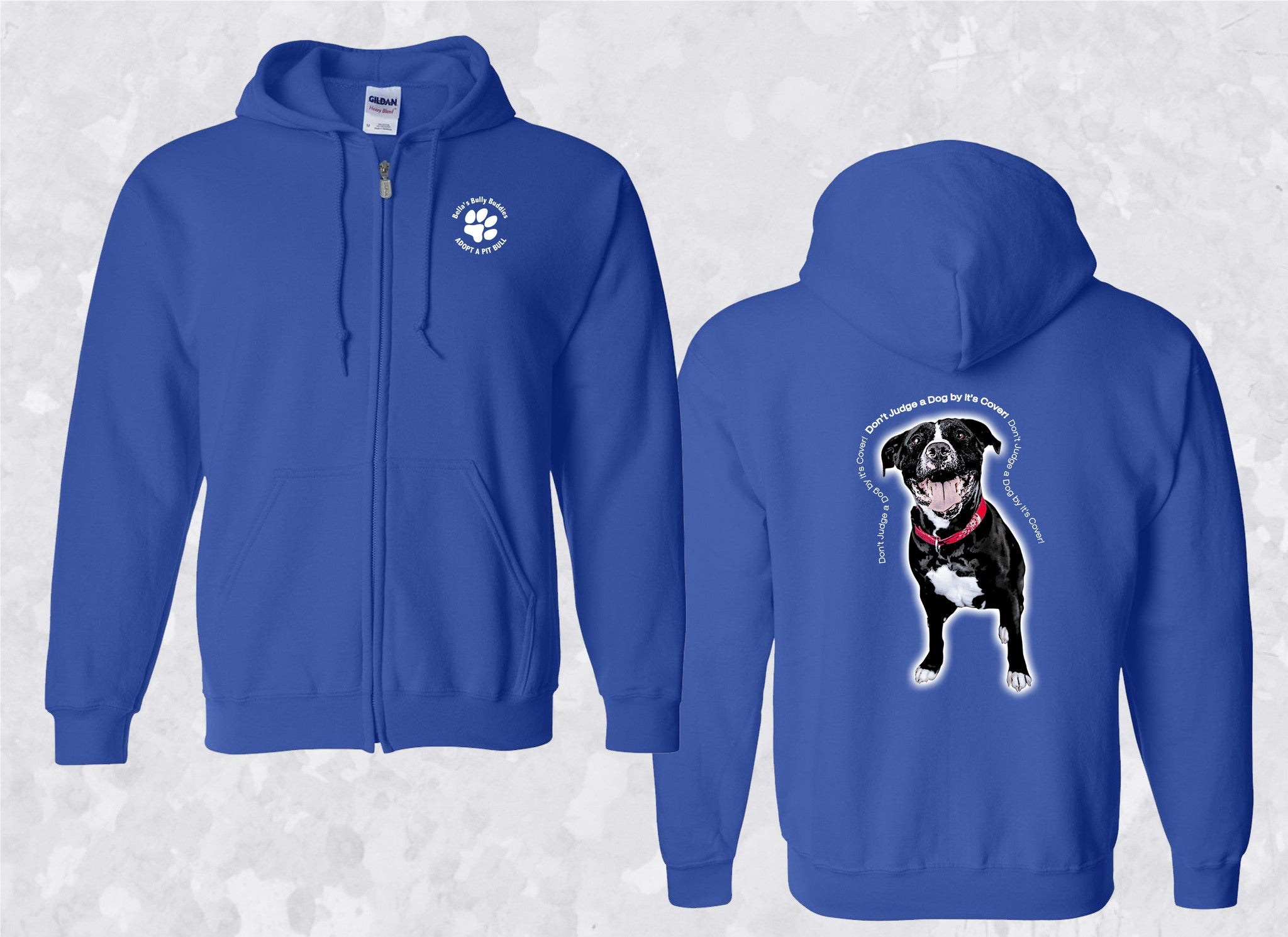 "Hoodie ""Don't Judge A Dog By It's Cover"" Zippered"