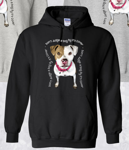 "Hoodie ""Don't Judge A Dog By It's Cover"" Pullover"
