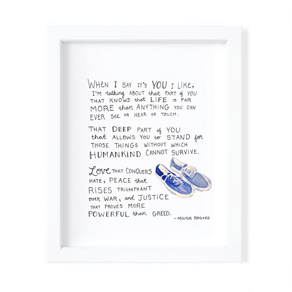 Mister Rogers: When I say it's you I like - Prints