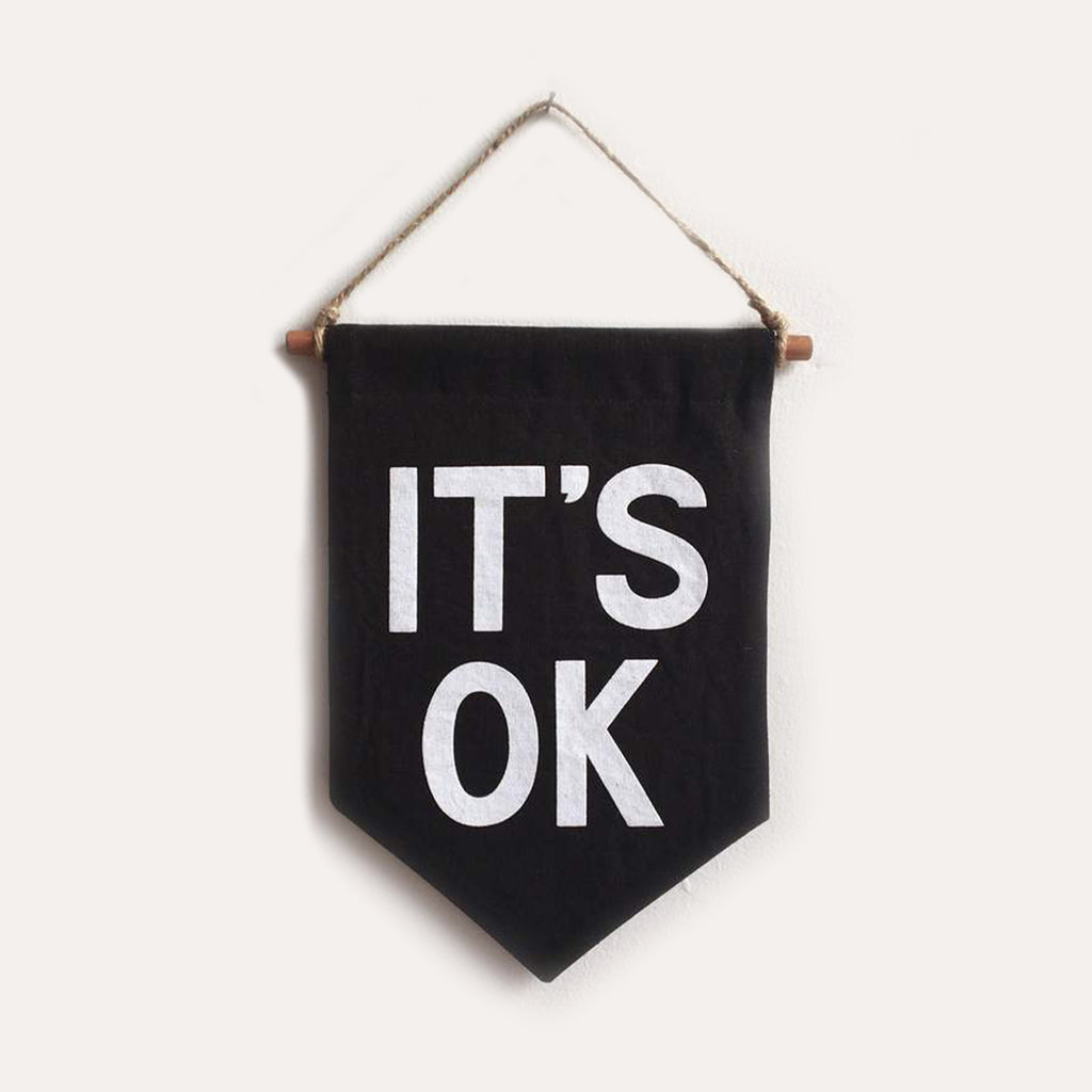IT'S OK Banner / small, printed, black