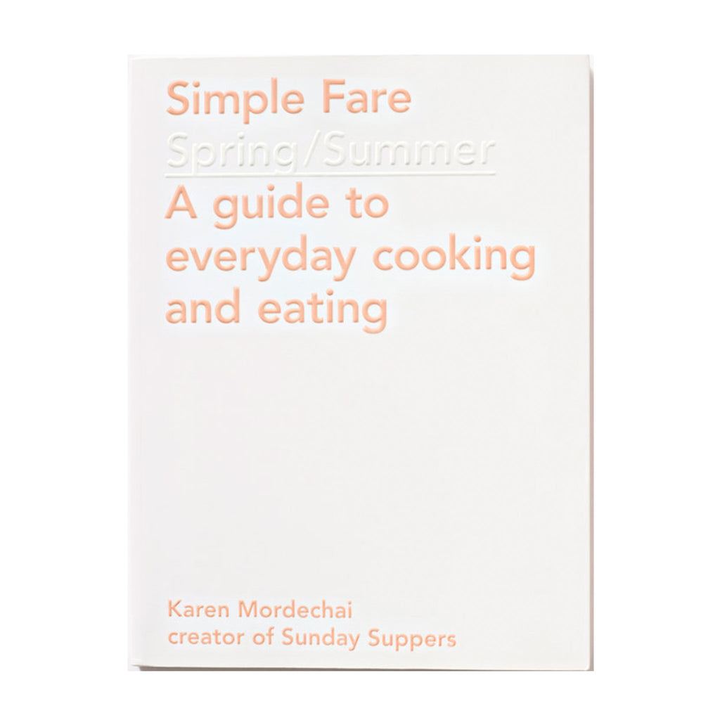 Simple Fare - Spring/Summer