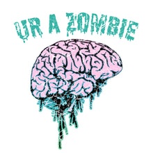 Load image into Gallery viewer, Ur a Zombie Band Tee- Vintage Black
