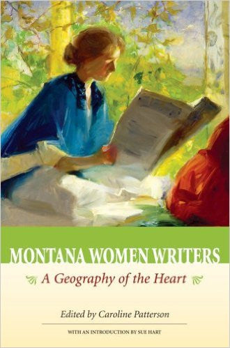 Montana Women Writers A Geography of the Heart