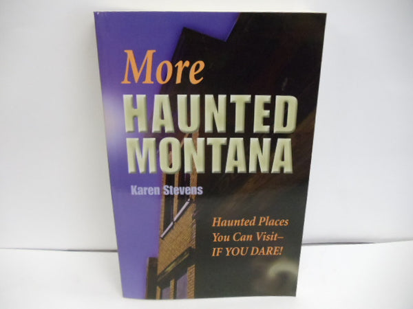 More Haunted Montana Book