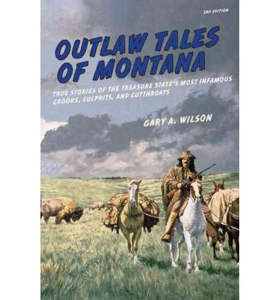 Outlaw Tales of Montana