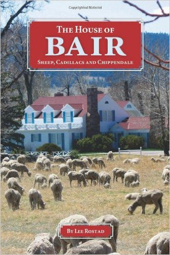 The House of Bair: Sheep, Cadillacs and Chippendale